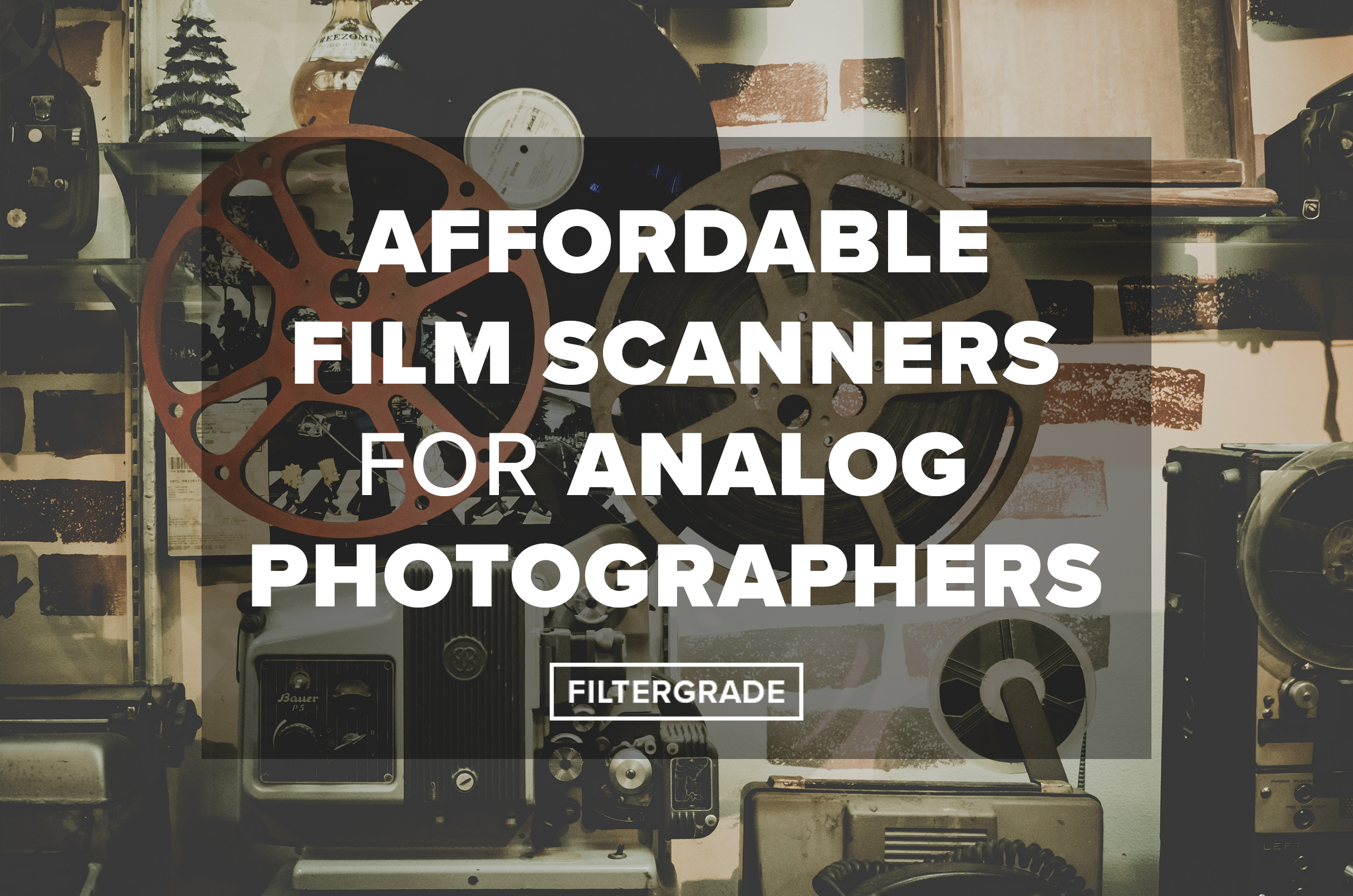 affordable film scanners for analog photographers - FilterGrade