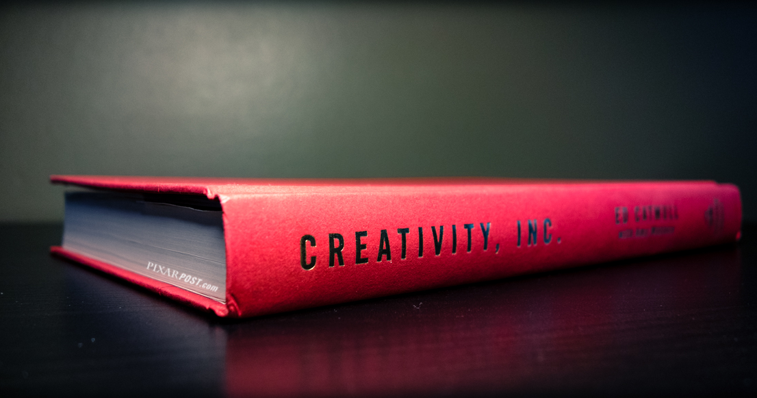 The book 'Creativity Inc.' by Ed Catmull