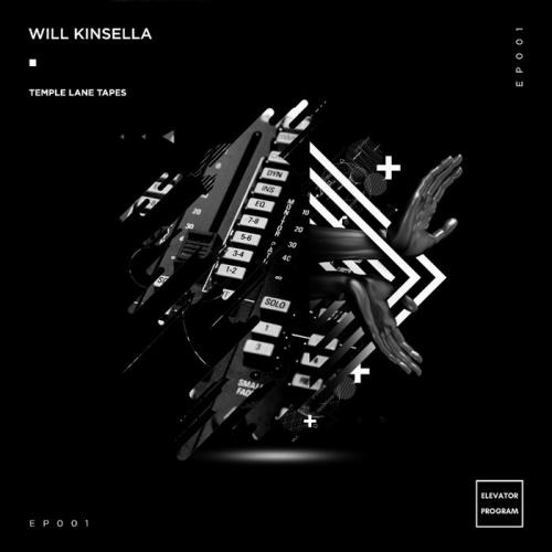 Will Kinsella - Temple Lane Tapes (2020)