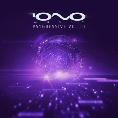 Iono Music - Psygressive Vol 10 (2021)