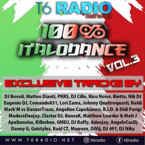 T6radionet Presents 100% Italodance Vol. 3 (2021)