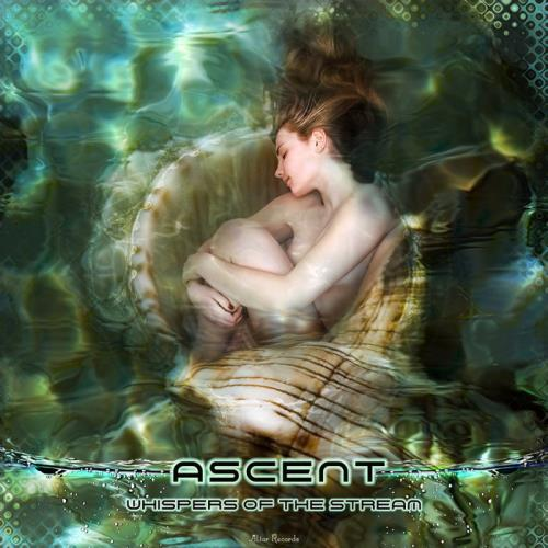 Ascent - Whispers of the Stream (2021)