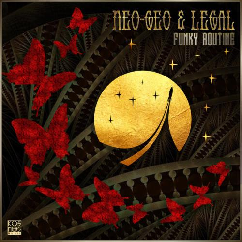 Neo-Geo & Legal - Funky Routine (2021)