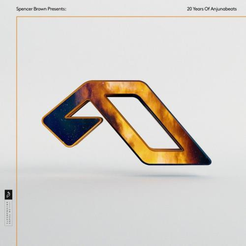 Spencer Brown Presents: 20 Years Of Anjunabeats (2021)