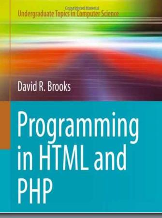 David R. Brooks - Programming in HTML and PHP. Coding for Scientists and Engineers