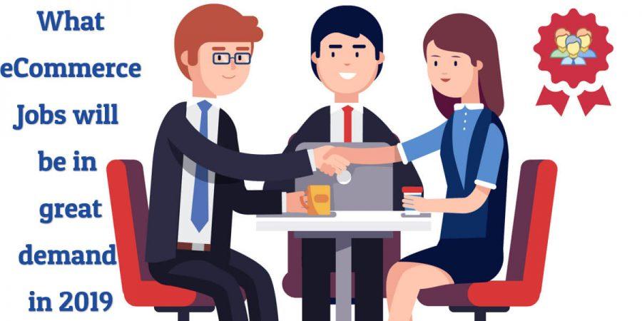 eCommerce jobs 2019