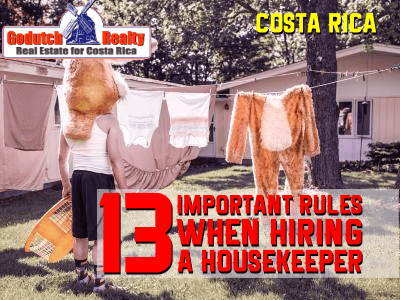 Hiring A Housekeeper important rules when hiring a maid or caretaker in costa rica