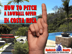 how to pitch a lowball offer in Costa Rica