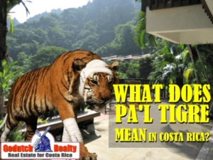 What does Pa'l Tigre mean in Costa Rica