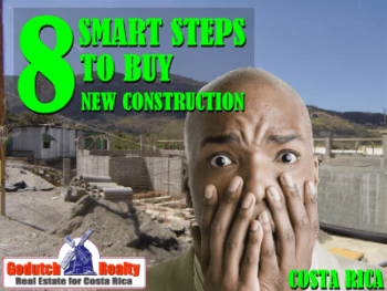 8 Smart steps to buy a new construction home in Costa Rica