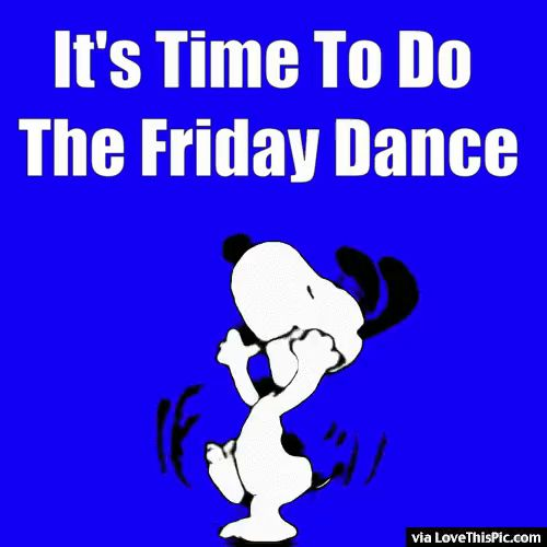 Oct. 11, 2019 – Good morning to the free and easy Happy Dance Friday