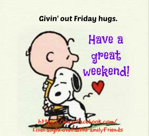Oct. 18, 2019 – Good morning with hugs to the Happy Dance Friday
