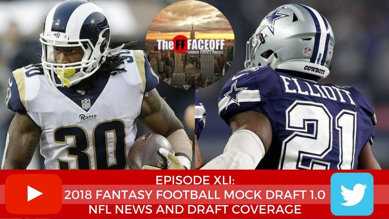 2018 Fantasy Football Mock Draft 1.0 | 2018 NFL Draft ...
