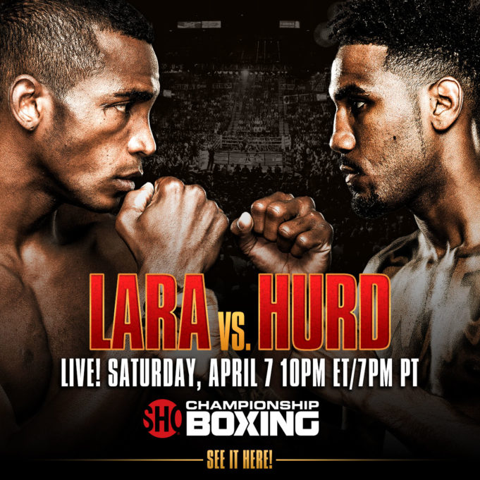 Inside Boxing Weekly: Lara-Hurd, Truax-DeGale 2 Previews