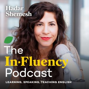 Hadar Shemesh in.fluency podcast