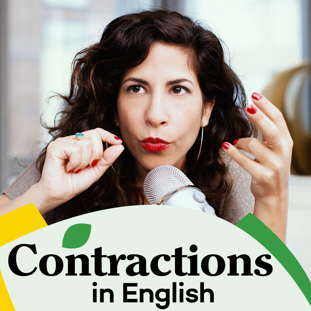 Shemesh Word: 14. Contractions In English: Your Essential Pronunciation