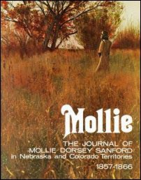 Mollie Dorsey Sanford, homesteader, frontier wife, frontier life, homestead, homesteading