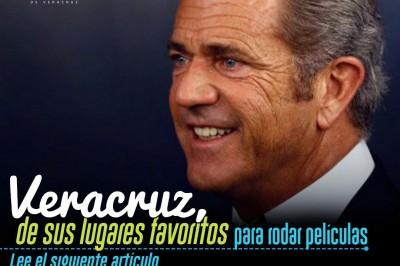 Veracruz, de los mejores lugares para rodar películas: Mel Gibson