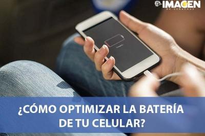 ¿Cómo optimizar la batería de tu celular?