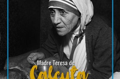 26 de agosto de 1910: Nace la Madre Teresa de Calcuta