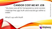 candor cost me my job