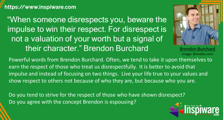 Disrespect Quote By Brendon Burchard
