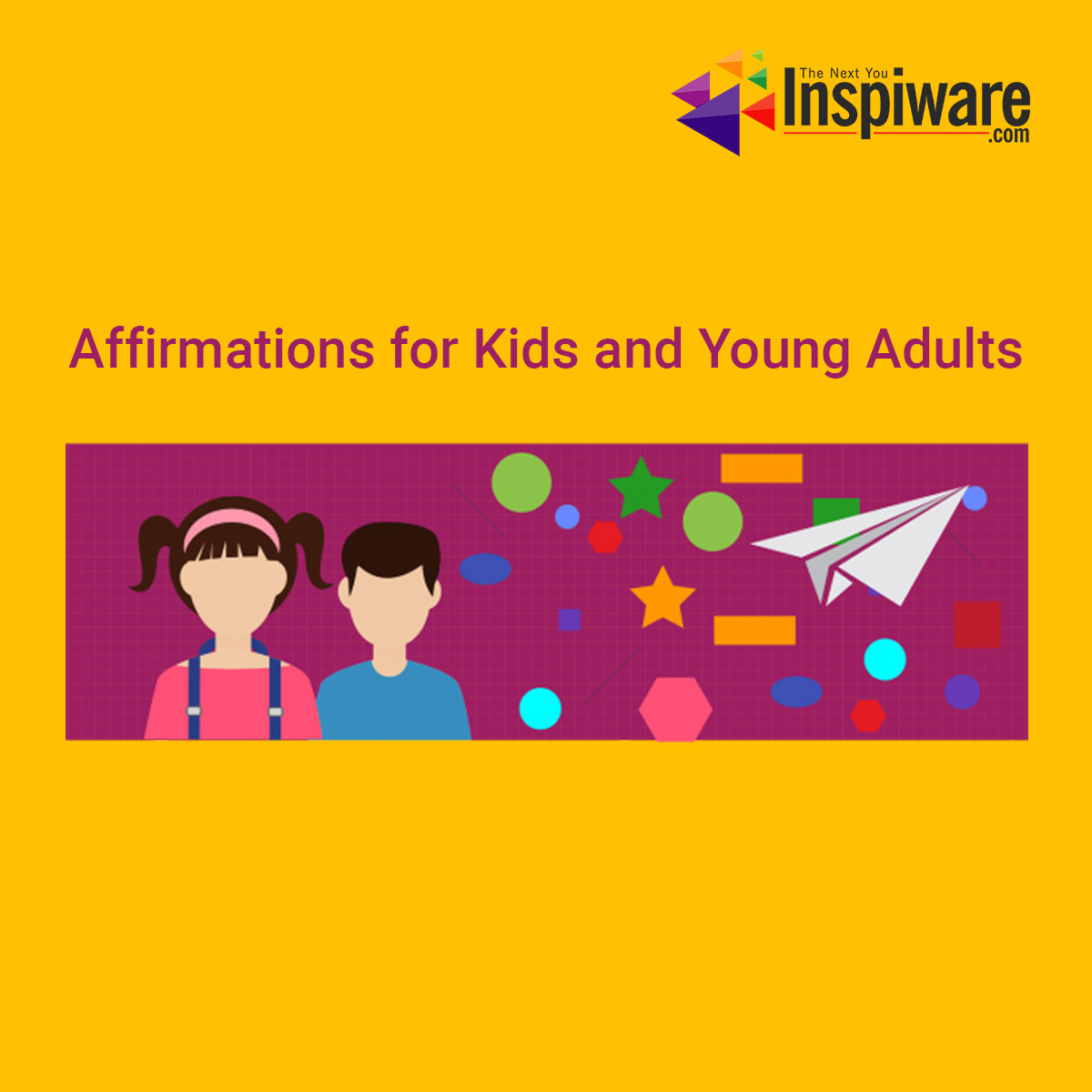 Affirmations for Kids and Young Adults