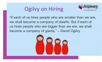 Ogilvy on hiring people smaller than us
