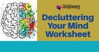 Decluttering your mind worksheet