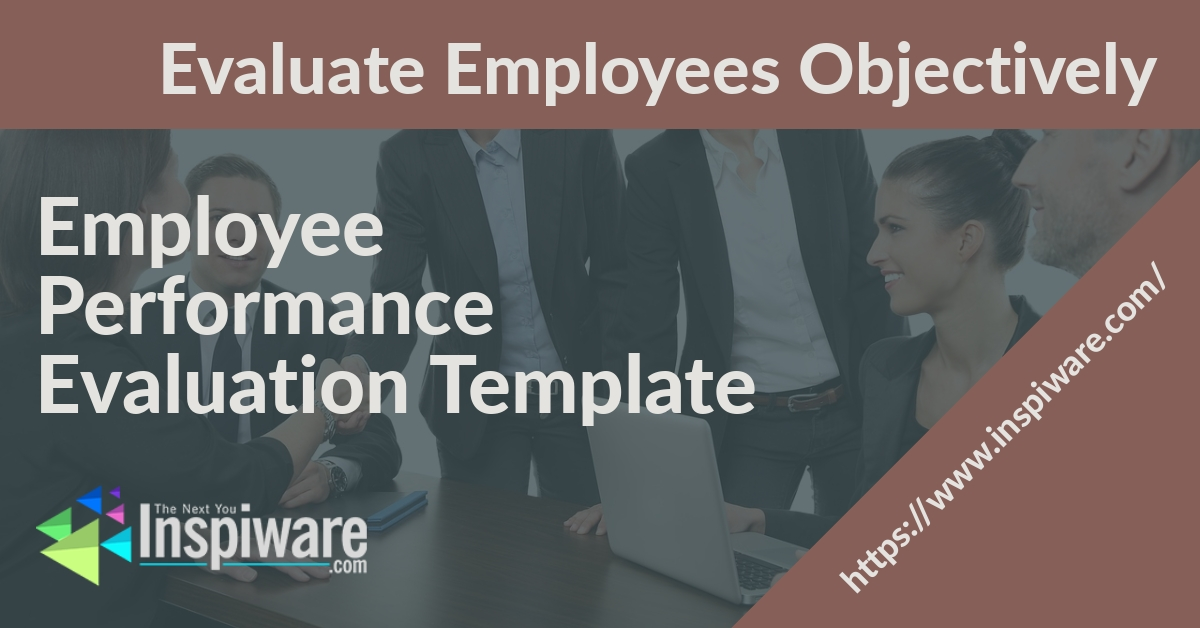 The Employee Performance Evaluation Template