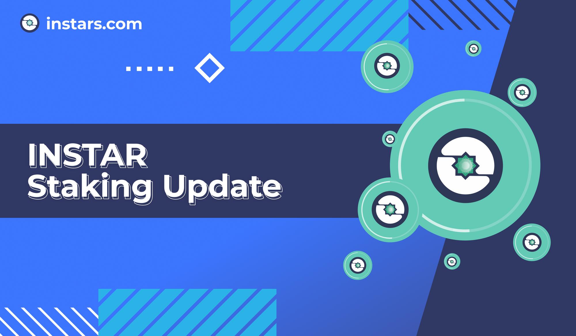 INSTAR Staking Update 💫