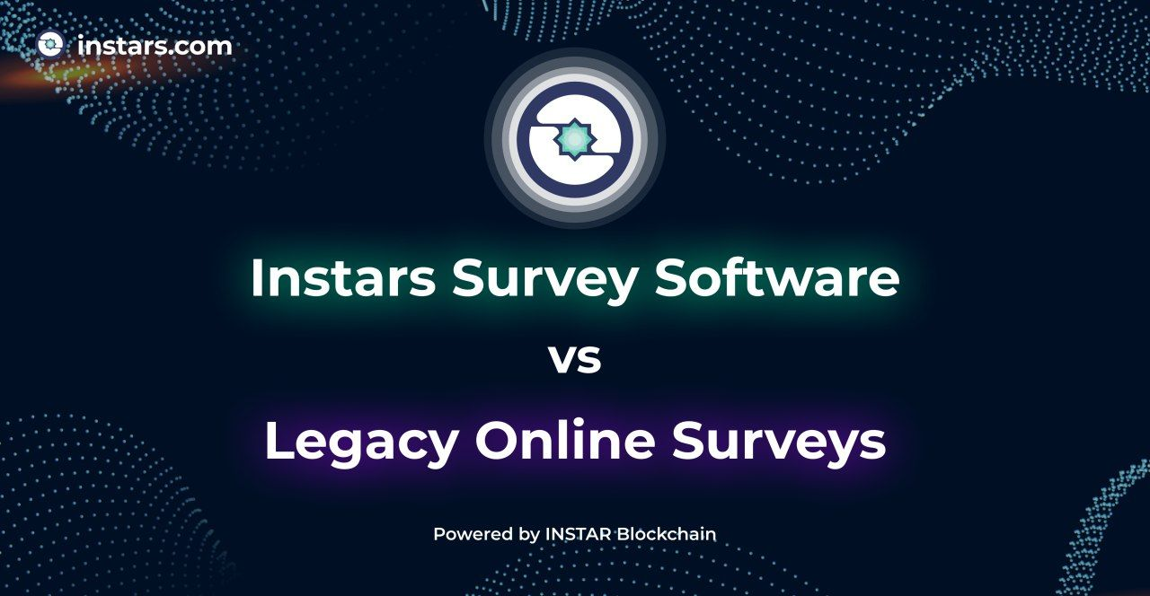 Instars Survey Software vs Legacy Online Surveys