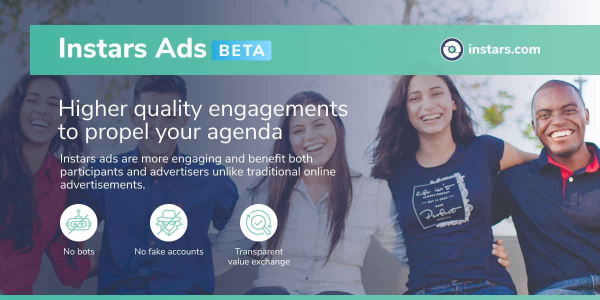 Instars Ads Beta: Higher Quality Engagements to Propel Your Agenda 💫