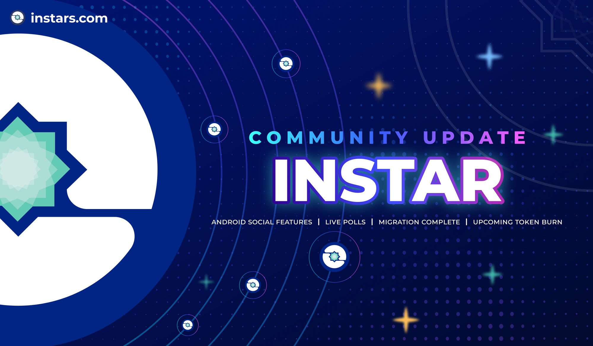 INSTAR Community Update: Android Social Features, Live Polls, Migration Complete, Planned ~30M INSTAR Burn 🔥
