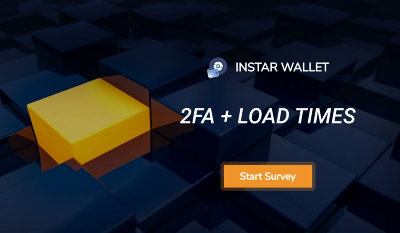 InstarWallet — 2FA + Faster Survey Load Times