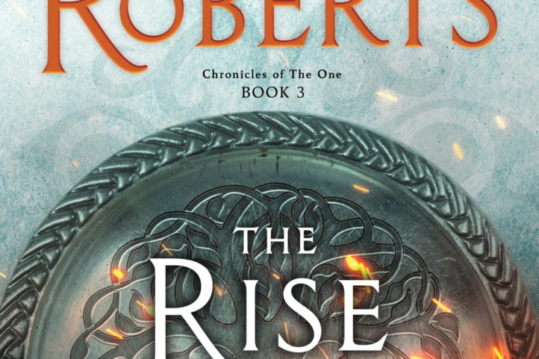 Rise of the Magicks – Chronicles of The One – Book 3