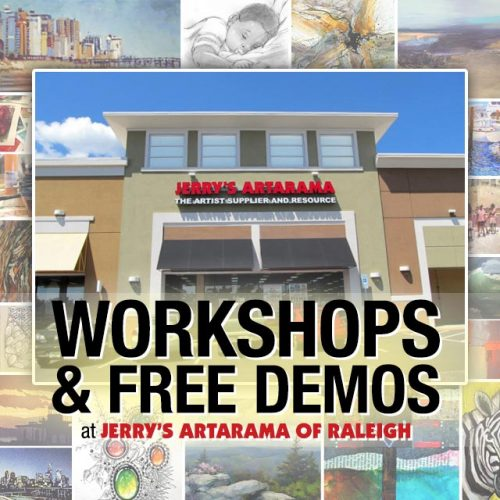 Jerry's Artarama Free Art Workshops & Free Demos at Jerry's Artarama of Raleigh, NC