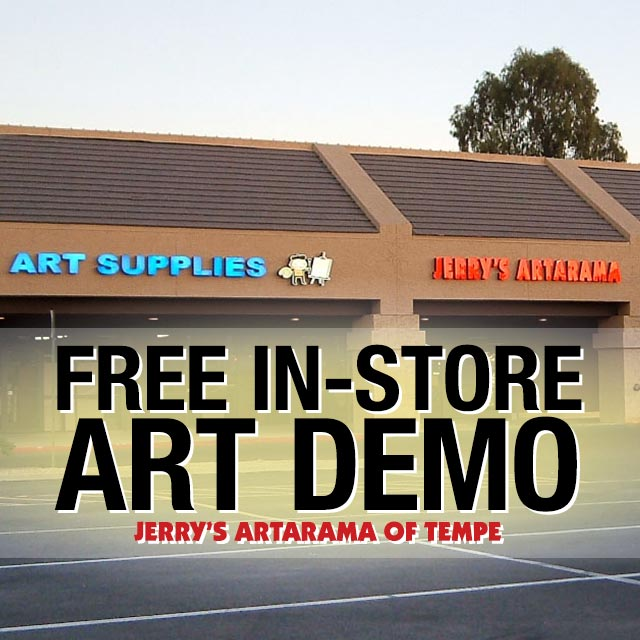 Free In-Store Art Demo at Jerry's Artarama of Tempe, AZ Promo Picture