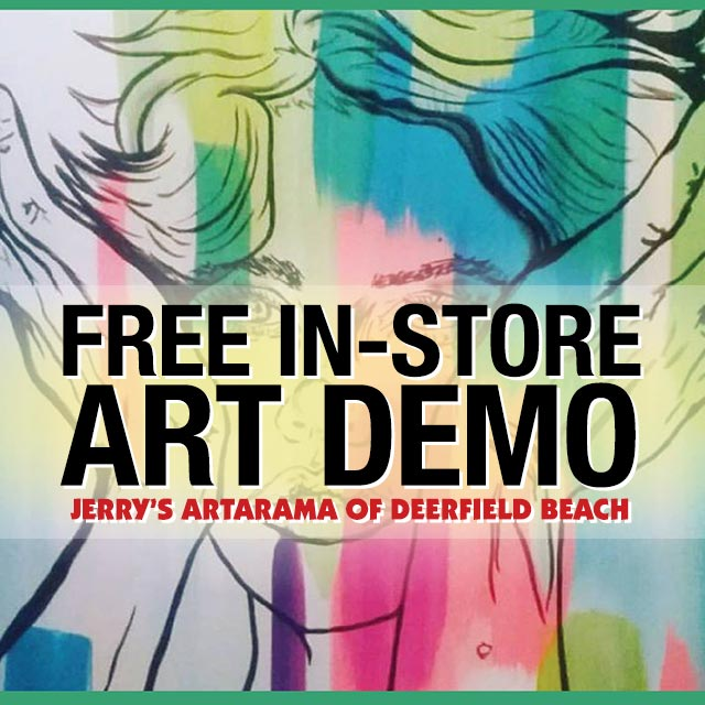 Free In-Store Art Demo at Jerry's Artarama of Deerfield Beach, FL Promo Picture
