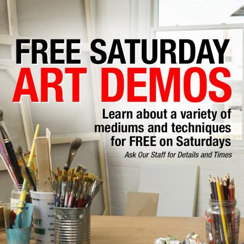 Free Saturday Art Demonstrations In-Store