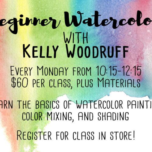 Beginner Watercolor Workshop | Kelly Woodruff