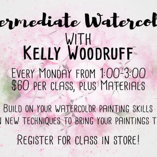 Intermediate Watercolor Workshop | Kelly Woodruff