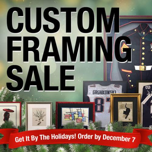 Custom Framing Holiday Sale