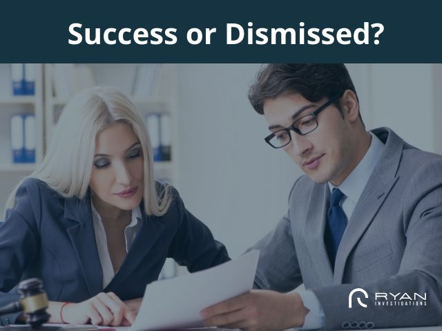 A process server can make your case a succes or get it dismissed.