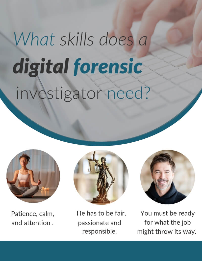 What skills does a digital forensic investigator need?