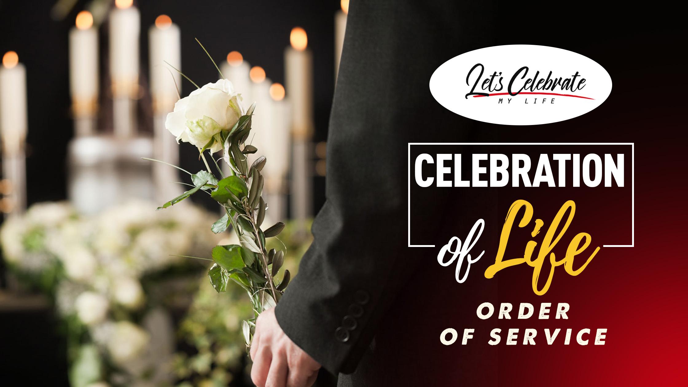 Celebration Of Life Order Of Service