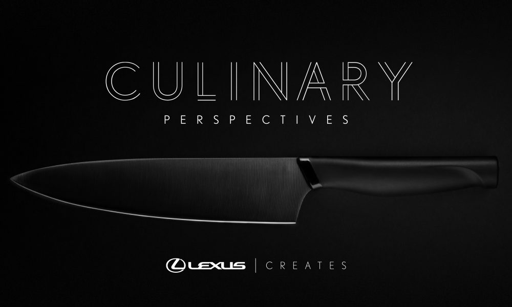 LEXUS CREATES:  CULINARY PERSPECTIVES, VOL. 2: A CROSS-CULTURAL JOURNEY IN TASTE
