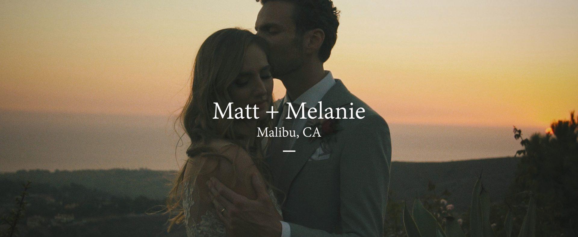 Matt + Melanie | Malibu, California | Rancho Del Cielo