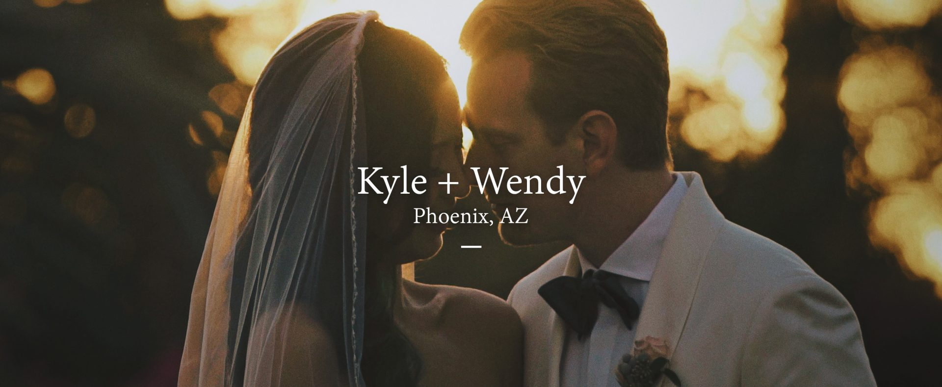 Kyle + Wendy | Phoenix, Arizona