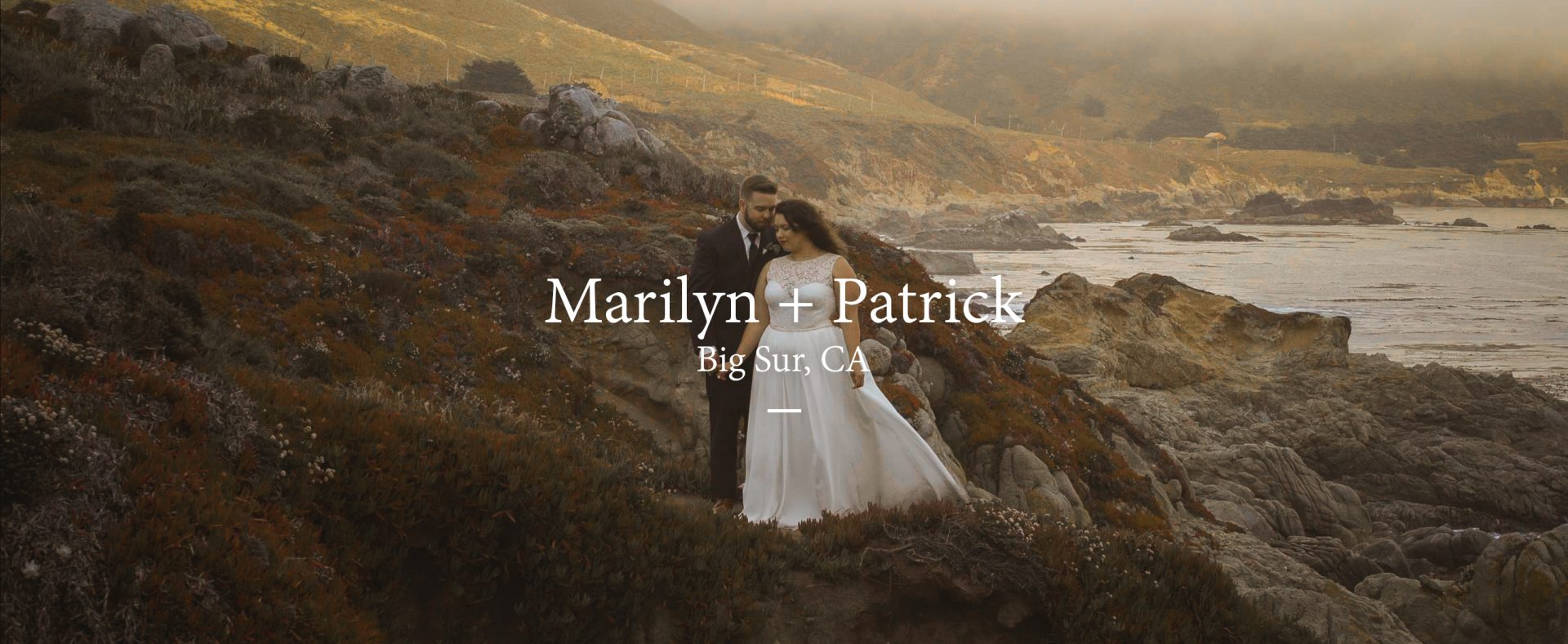 Marilyn + Patrick | Big Sur, California | Big Sur